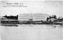 Irkutsk. Girls' Institute